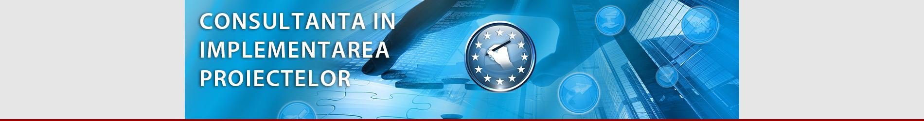 Consultanta in implementarea Proiectelor Europene
